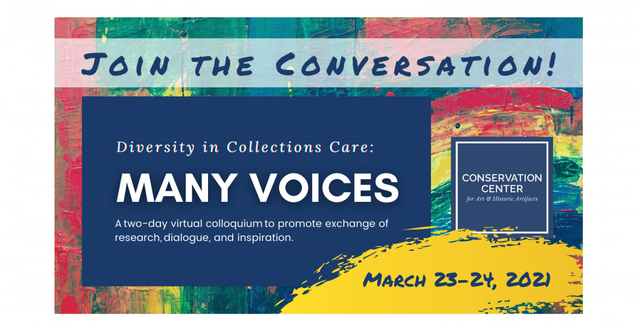 Diversity in Collections Care: Many Voices Dates: March 23-24, 2021